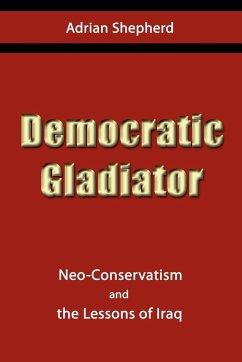 Democratic Gladiator