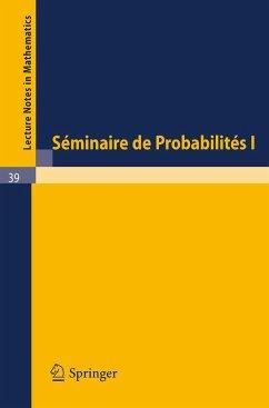 Séminaire de Probabilités I
