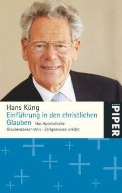 Einführung in den christlichen Glauben - Küng, Hans