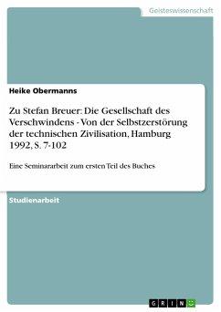 Zu Stefan Breuer: Die Gesellschaft des Verschwindens - Von der Selbstzerstörung der technischen Zivilisation, Hamburg 1992, S. 7-102