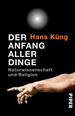 Der Anfang aller Dinge - Küng, Hans