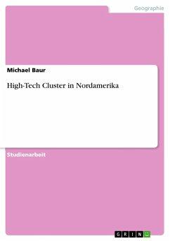 High-Tech Cluster in Nordamerika