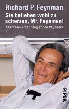 Sie belieben wohl zu scherzen, Mr. Feynman! - Feynman, Richard P.