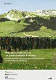 Virtuelle Landschaften zur partizipativen Planung