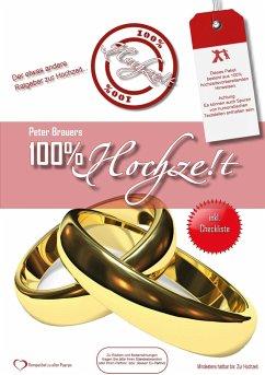 100% Hochzeit - Brauers, Peter