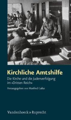 Kirchliche Amtshilfe - Gailus, Manfred (Hrsg.)