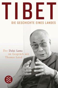 Tibet - Die Geschichte eines Landes - Laird, Thomas; Dalai Lama XIV.