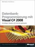 Datenbankprogrammierung mit Visual C# 2008