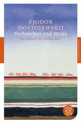 Verbrechen und Strafe - Dostojewskij, Fjodor M.