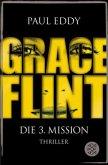 Grace Flint - Die 3. Mission