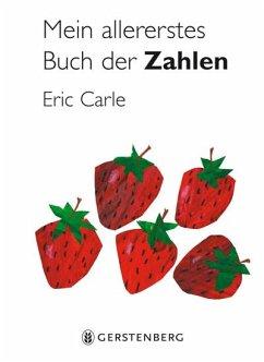 Mein allererstes Buch der Zahlen - Carle, Eric
