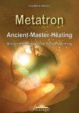 Metatron - Ancient-Master-Healing