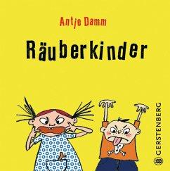 Räuberkinder - Damm, Antje