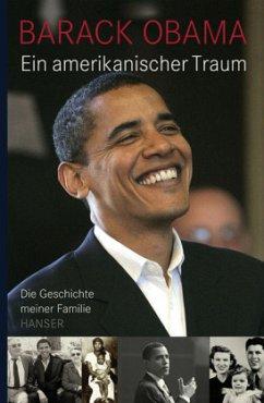 Ein amerikanischer Traum - Obama, Barack