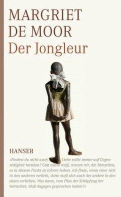 Der Jongleur - Moor, Margriet de