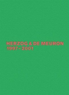 Herzog & de Meuron 1997-2001 - Herzog, Jacques; Meuron, Pierre de