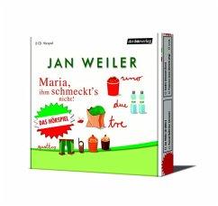 Maria, ihm schmeckt's nicht, 2 Audio-CDs - Weiler, Jan