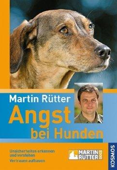Angst bei Hunden - Rütter, Martin; Przygoda, Jeanette