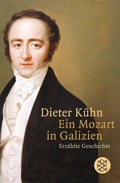 Ein Mozart in Galizien - Kühn, Dieter