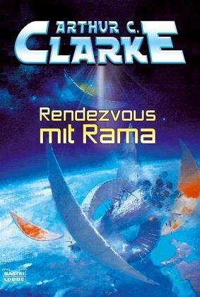 Rendezvous mit Rama - Clarke, Arthur C.