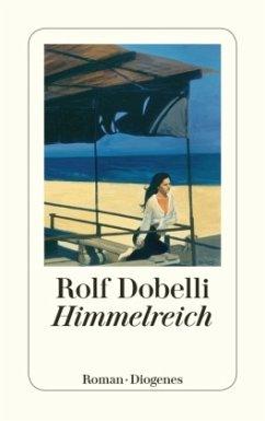 Himmelreich - Dobelli, Rolf
