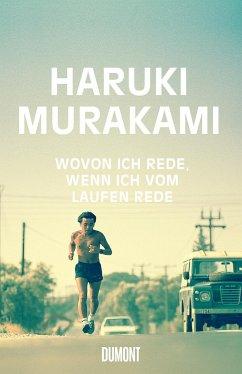 Wovon ich rede, wenn ich vom Laufen rede - Murakami, Haruki