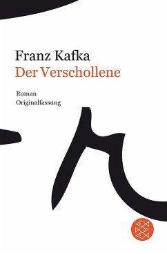 Der Verschollene - Kafka, Franz