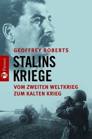 Stalins Kriege - Roberts, Geoffrey