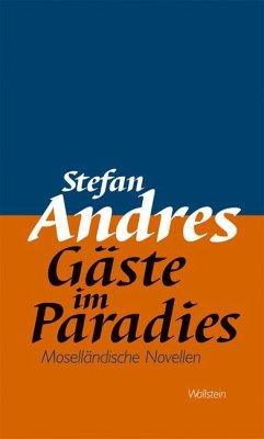 Werke in Einzelausgaben / Gäste im Paradies