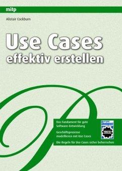 Use Cases effektiv erstellen - Cockburn, Alistair