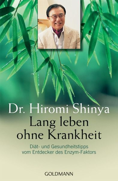 Lang leben ohne Krankheit - Shinya, Hiromi
