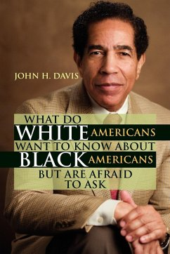 What Do White Americans Want to Know about Black Americans But Are Afraid to Ask