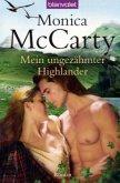 Mein ungezähmter Highlander / Highlander Tor MacLeod Bd.1