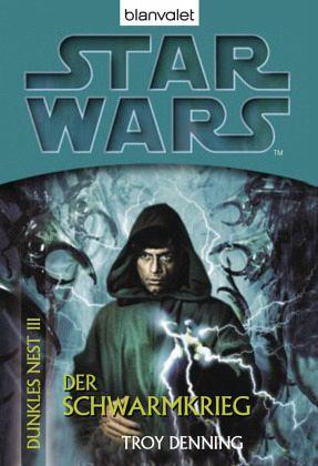 Buch-Reihe Star Wars - Dunkles Nest von Troy Denning
