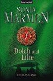 Dolch und Lilie / Highland-Saga Bd.4