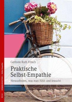 Praktische Selbst-Empathie - Fritsch, Gerlinde R.