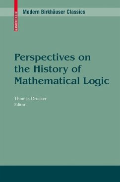 Perspectives on the History of Mathematical Logic - Drucker, Thomas (ed.)