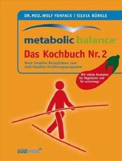 Metabolic Balance - Das Kochbuch Nr. 2