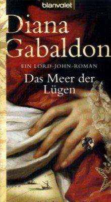 Das Meer der Lügen / Lord John Bd.1 - Gabaldon, Diana