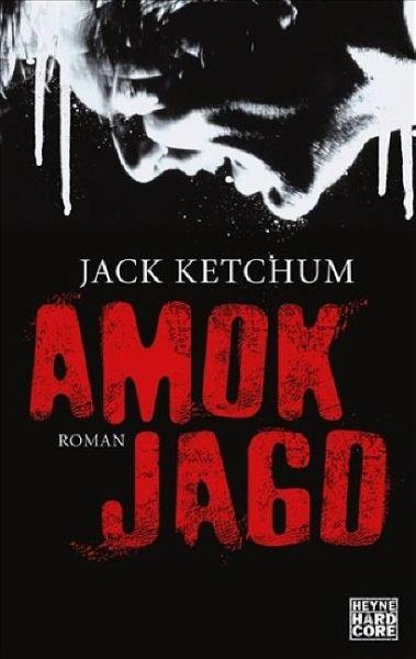 Amokjagd - Ketchum, Jack