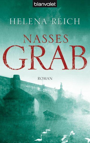 Nasses Grab / Kommissar David Andel ermittelt Bd.1 - Reich, Helena