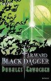 Dunkles Erwachen / Black Dagger Bd.6
