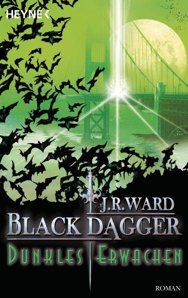 Dunkles Erwachen / Black Dagger Bd.6 - Ward, J. R.