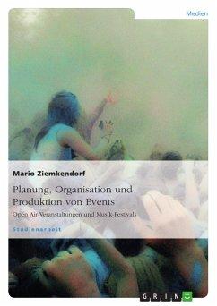 Planung, Organisation und Produktion von Events - Ziemkendorf, Mario