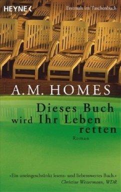 Dieses Buch wird ihr Leben retten - Homes, A. M.