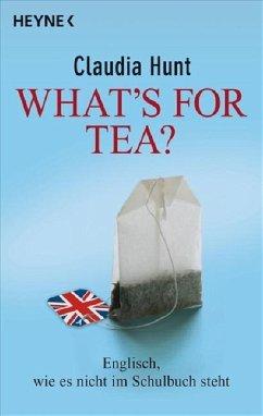 What's for tea? - Hunt, Claudia