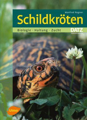 Schildkröten - Rogner, Manfred