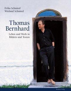 Thomas Bernhard - Schmied, Erika; Schmied, Wieland