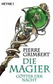 Götter der Nacht / Die Magier Bd.3