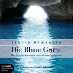 Die blaue Grotte, 2 Audio-CDs - Bambaren, Sergio